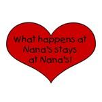 What happens at Nana's stays at Nana's