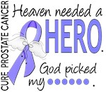 Heaven Needed a Hero Prostate Cancer Gifts