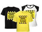Exclusion Warning T-shirts