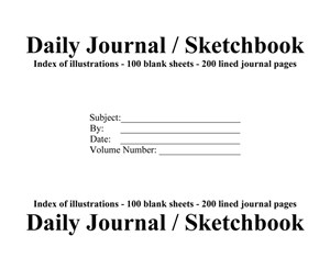 Daily Journal / Sketchbook