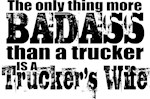 Badass Trucker's Wife