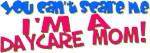 Scare a Daycare Mom?