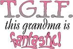 T.G.I.F. Grandma