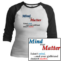 Mind over Matter. (Girls Design)