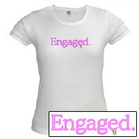 Engaged, I'm taken bachelorette t-shirt