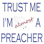 Trust Me...Preacher