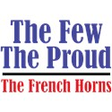 The Few. The Prous. The French Horns.