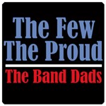 A Few Proud Band Dads