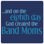 Creation of Band Moms