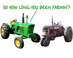 been farmin' long?