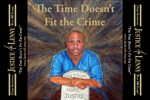 The Time Does Not Fit The Crime