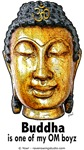 Buddha Is One Of My OM Boyz