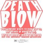 Death Blow Movie T-Shirts