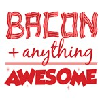 Bacon Plus Anything
