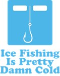 Ice Fishing Is Cold