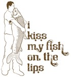 I Kiss My Fish On The Lips