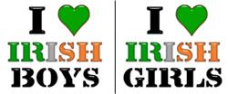 I Love Irish Boys or Girls