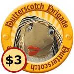 Official Butterscotch Brigade ($3 Markup)