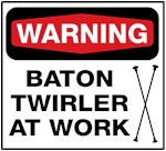 Warning Baton Twirler