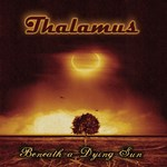 Thalamus - Beneath a Dying Sun