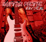 Guitar Pete Raw Deal