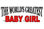 The World's Greatest Baby Girl