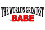 The World's Greatest Babe