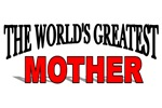The World's Greatest Mother