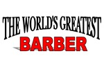 The World's Greatest Barber