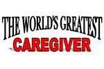 The World's Greatest Caregiver