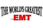 The World's Greatest EMT