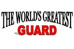 The World's Greatest Guard
