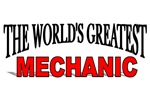 The World's Greatest Mechanic