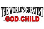 The World's Greatest God Child
