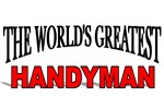 The World's Greatest Handyman