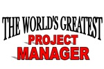 The World's Greatest Project Manager