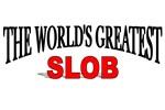 The World's Greatest Slob