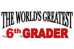 The World's Greatest 6th Grader