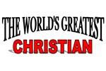 The World's Greatest Christian