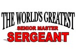 The World's Greatest Senior Master Sergeant