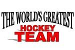 The World's Greatest Hockey Team