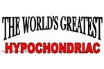 The World's Greatest Hypochondriac