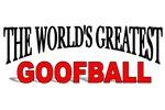 The World's Greatest Goofball