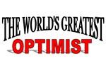 The World's Greatest Optimist