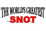 The World's Greatest Snot