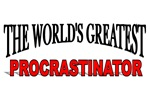 The World's Greatest Procrastinator