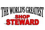 The World's Greatest Shop Steward