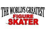 The World's Greatest Figure Skater