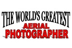 The World's Greatest Aerial Photographer