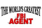 The World's Greatest FBI Agent